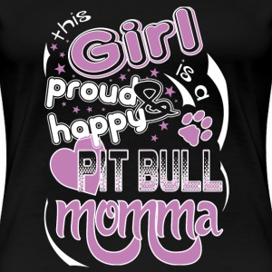Momma - I'm a proud and happy pitbull momma - Women's Premium T-Shirt