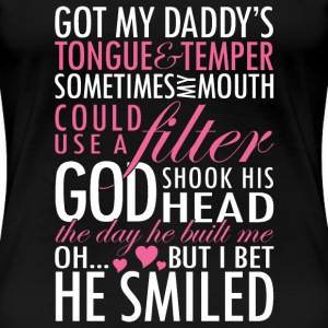 Daddy - Got my daddy's tongue  - Women's Premium T-Shirt