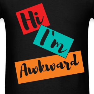 Hi I'm awkward - Men's T-Shirt