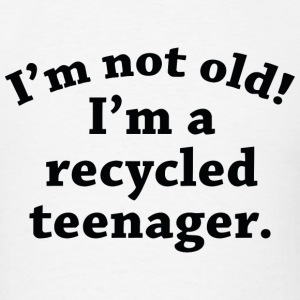 Recycled Teenager - Men's T-Shirt