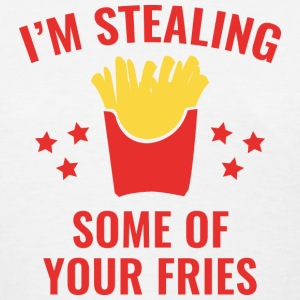 Some Of Your Fries - Women's T-Shirt