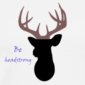 Be headstrong - Men's Premium T-Shirt