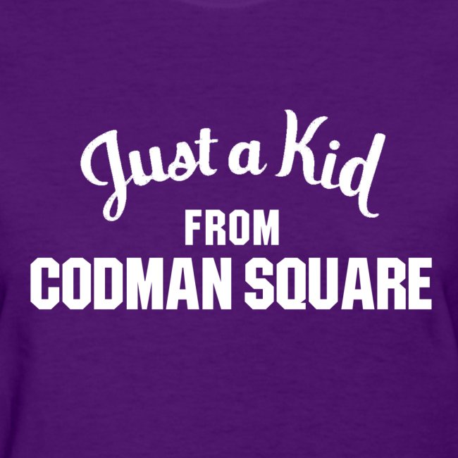 Just a Kid from Codman Sq. Ladies