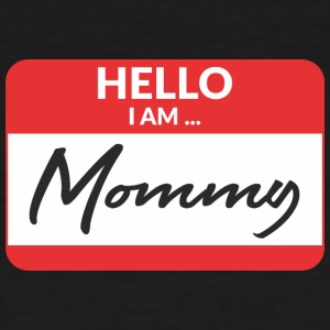 Hello i am Mommy T-Shirts - Women's T-Shirt