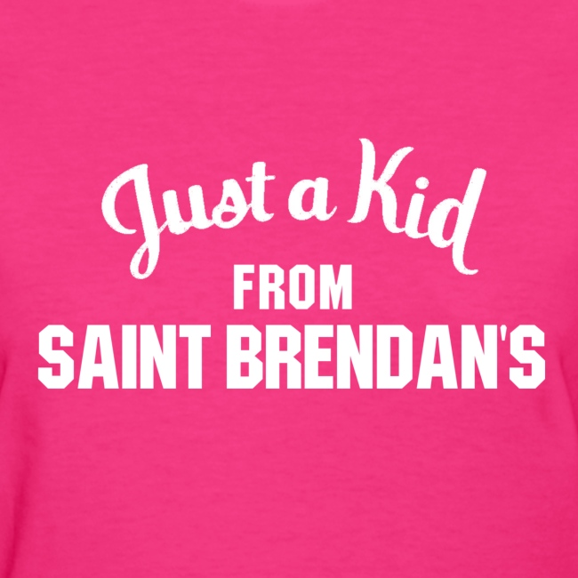 Just a Kid from St. Brendan's Ladies
