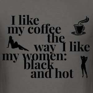 Coffee black and hot with graphics T-Shirts - Men's T-Shirt