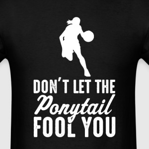 Basketball Don't Let The  il Fool You Womens  T-Sh - Men's T-Shirt
