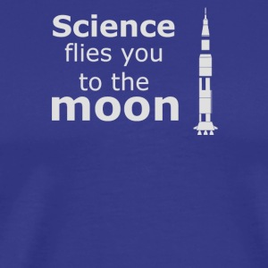 Science flies you to the moon - Men's Premium T-Shirt