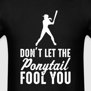 Softball  Don't Let The  il Fool You Womens T - Men's T-Shirt