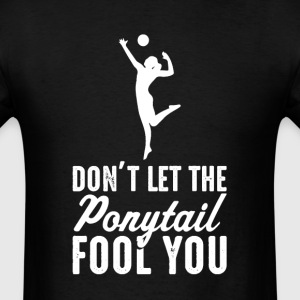 Volleyball Don't Let The  il Fool You Womens  - Men's T-Shirt