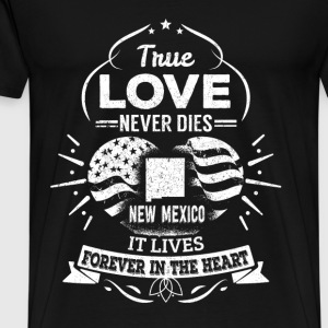New mexico - It lives forever in the heart - Men's Premium T-Shirt