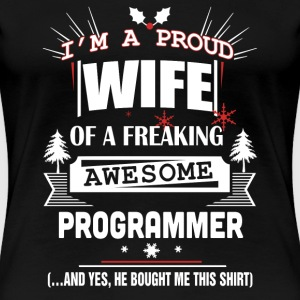 Programmer - Proud wife of an awesome programmer - Women's Premium T-Shirt
