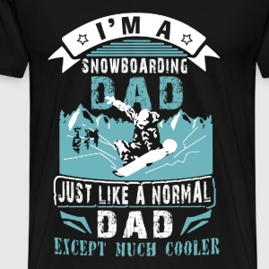 Snowboarding dad - Just like other except cooler - Men's Premium T-Shirt