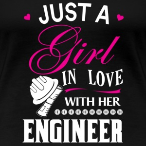 Engineer - Just a girl in love with her engineer - Women's Premium T-Shirt