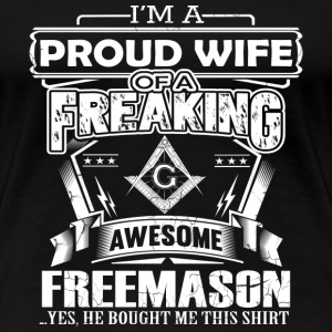 Freemason - PRoud wife of a freemason - Women's Premium T-Shirt