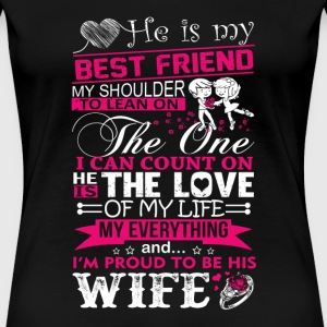 Wife - I'm proud to be my best friend's wife - Women's Premium T-Shirt