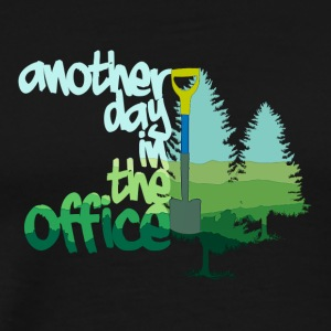 Another Day In The Office, Tree Planter Style - Men's Premium T-Shirt