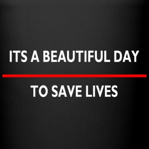 Its a beautiful day to save live mug - Full Color Mug