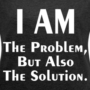 THE PROBLEM AND SOLUTION T-Shirts - Women´s Rolled Sleeve Boxy T-Shirt