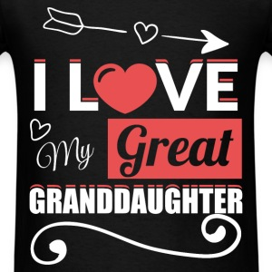I love my great granddaughter  - Men's T-Shirt