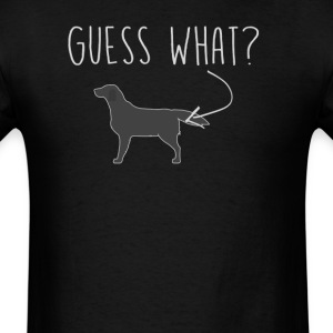 Flat Coated Retriever Guess What - Dog Butt T-Shir - Men's T-Shirt
