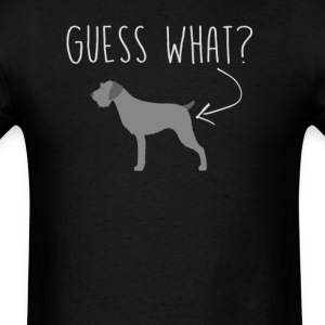 German Drahthaar Guess What - Dog Butt T-Shirt  - Men's T-Shirt