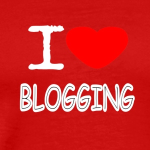 I LOVE BLOGGING - Men's Premium T-Shirt