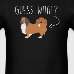 Pekingese Guess What - Dog Butt T-Shirt  - Men's T-Shirt