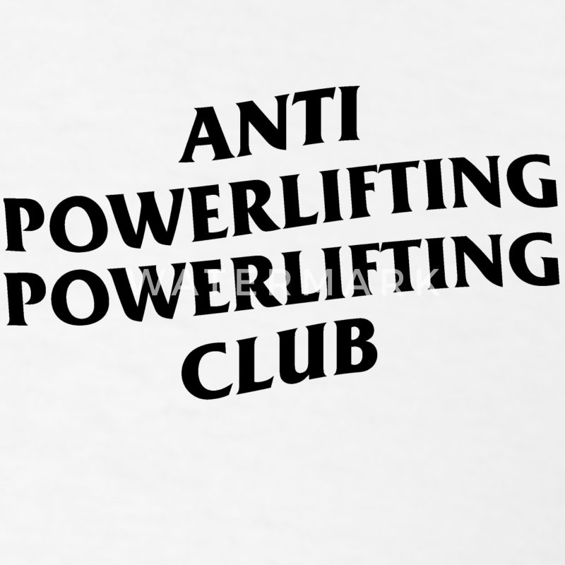 anti social social club powerlifting club white - Men's T-Shirt