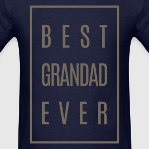 Best Grandad Ever Tees Gift! - Men's T-Shirt