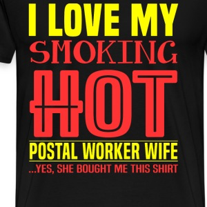 Postal worker - I love my postal worker wife - Men's Premium T-Shirt