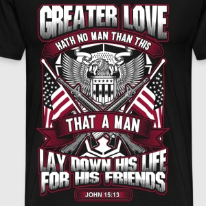 A man lay down his life for his friends - Men's Premium T-Shirt