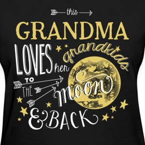 Grandma - Loves her grandkids to the moon  - Women's T-Shirt