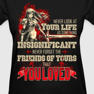 Fairytail - Never forget the friends of yours - Women's T-Shirt