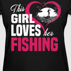 Fishing girl - This girl loves her fishing - Women's T-Shirt