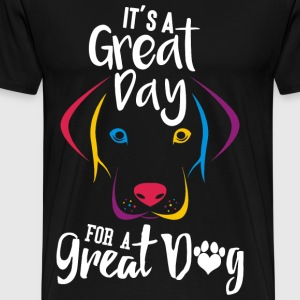 Dog - It's a great day for a great dog - Men's Premium T-Shirt