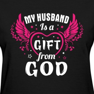 Husband - My husband is a gift from God - Women's T-Shirt