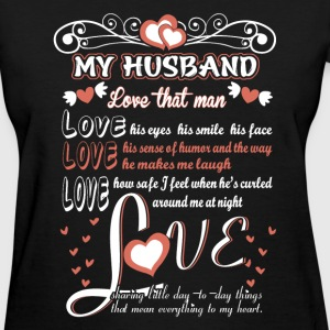 Husband - Love the way he makes me laugh - Women's T-Shirt