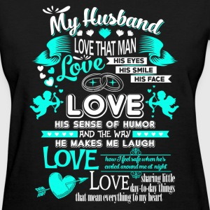 Husband - The way he makes me laugh - Women's T-Shirt