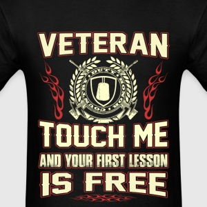 Veteran - Touch me and your first lesson is free - Men's T-Shirt