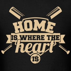 Baseball - Home is where the heart is - Men's T-Shirt