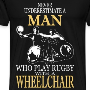 Play rugby with a wheelchair - Never underestimate - Men's Premium T-Shirt