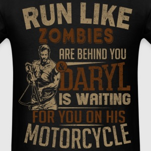 Daryl Dixon - Run like Zombies are behind you - Men's T-Shirt