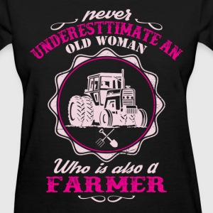 Old man farmer - Never underestimate - Women's T-Shirt