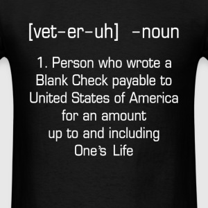Veteran - Wrote a Blank Check payable to USA - Men's T-Shirt