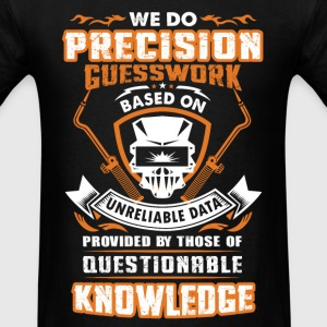 Welder - We do precision guesswork - Men's T-Shirt