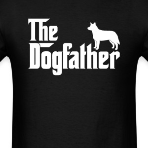 Australian Cattle Dog DogFather T-Shirt  - Men's T-Shirt