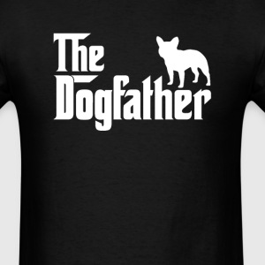 French Bulldog DogFather T-Shirt  - Men's T-Shirt