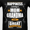 Happiness is being a mom grandma and great grandmo - Men's T-Shirt