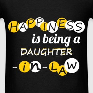 Happiness is being a doughter-in-law! - Men's T-Shirt
